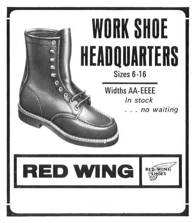 Red Wing, your work shoe headquarters. Here's a piece from store advertising back in 1975, courtesy of our archives. #redwing #redwingshoes #workisourwork