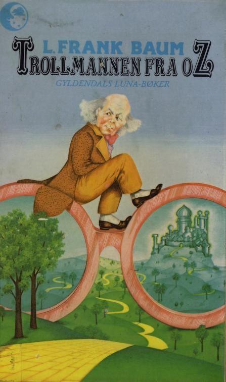 """""""Trollmannen fra Oz"""" av Lyman Frank Baum"""