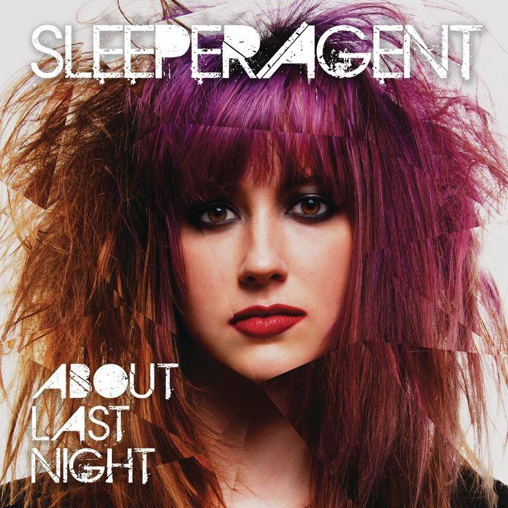 Sleeper Agent About Last Night