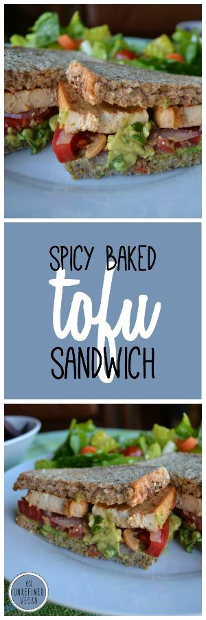 Spicy Baked Tofu Sandwiches with Guacamole & Tomato. By An Unrefined Vegan.