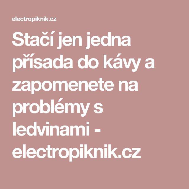 Stačí jen jedna přísada do kávy a zapomenete na problémy s ledvinami - electropiknik.cz