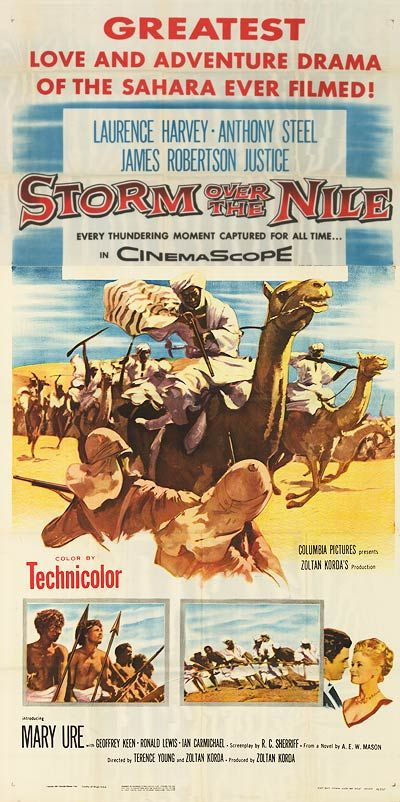 Storm Over the Nile (1955) Stars: Anthony Steel, Laurence Harvey, James Robertson Justice, Mary Ure, Michael Hordern Michael Hordern, Christopher Lee, Ian Carmichael ~ Directors: Zoltan Korda, Terence Young