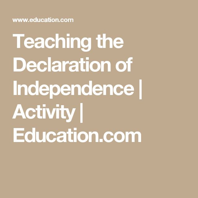Teaching the Declaration of Independence | Activity | Education.com