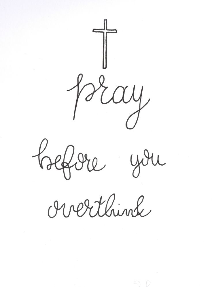 pray before you overthink