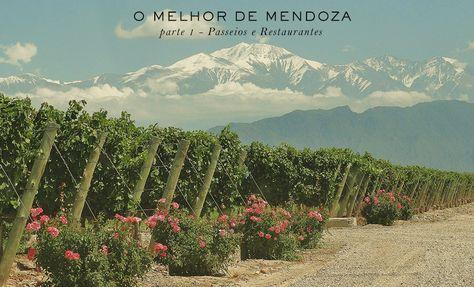 os Achados   Viagem   Mendoza   Argentina