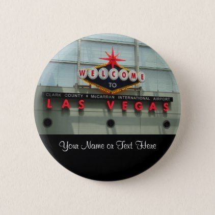 Welcome to Las Vegas Airport Sign Button - accessories accessory gift idea stylish unique custom