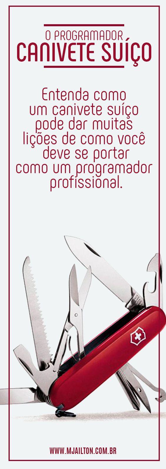 Você sabe o que é o programador canivete suíço?
