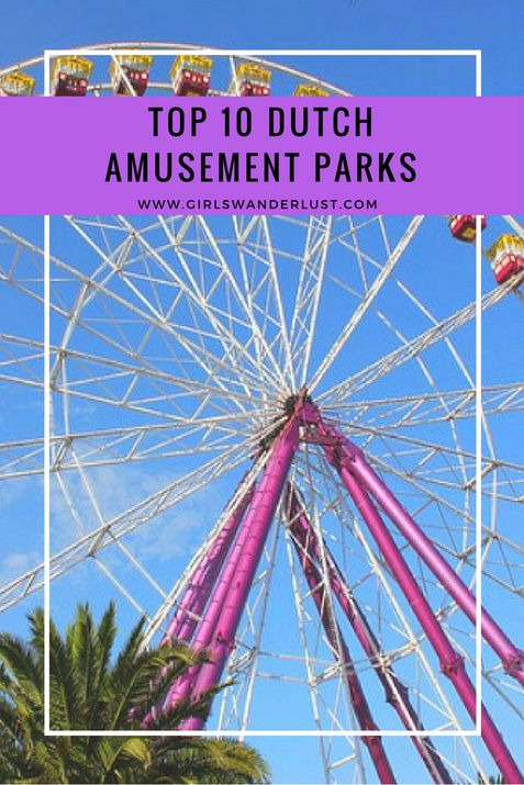Top 10 Dutch amusement parks. Find out what the best amusement parks in the Netherlands are! This post will describe 10 parks where you can have a great day fun with roller coasters, playgrounds, thrill rides and water parks. #girlswanderlust #wanderlust #travel #traveling #travelling #travel #travelblog #travelinspiration #attractionpark #Dutch #Netherlands.png