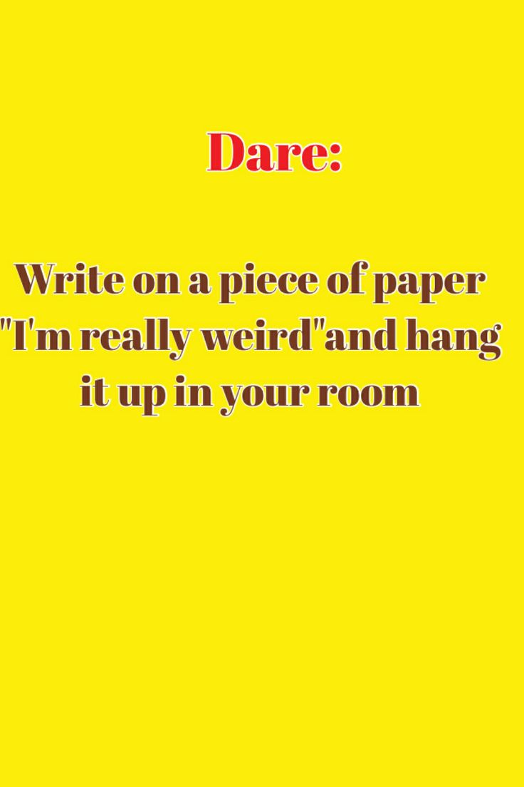 17 Best Truth Or Dare Images On Pinterest  Dares -2356