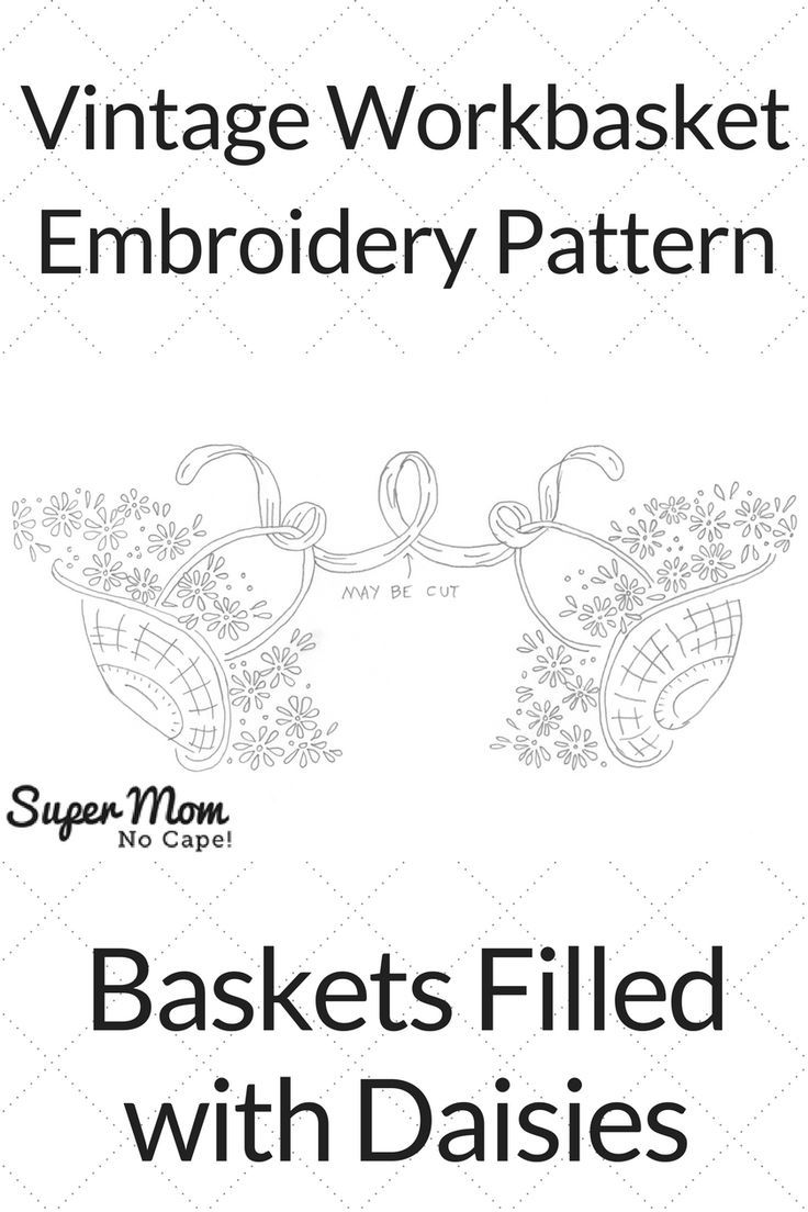 623 best vintage embroidery patterns images on pinterest vintage workbasket embroidery pattern baskets filled with daisies free download from super mom bankloansurffo Choice Image