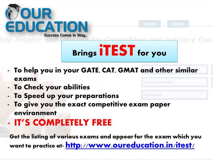 Visit oureducation.in for complete details and find a section of iTest for yourself