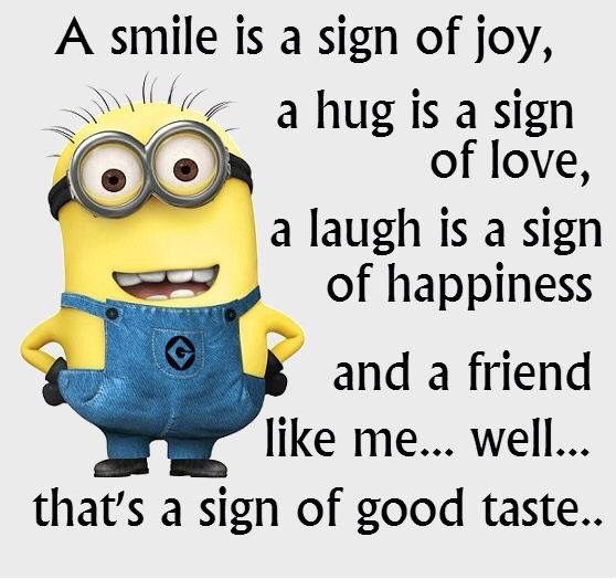 A smile is a sign of joy