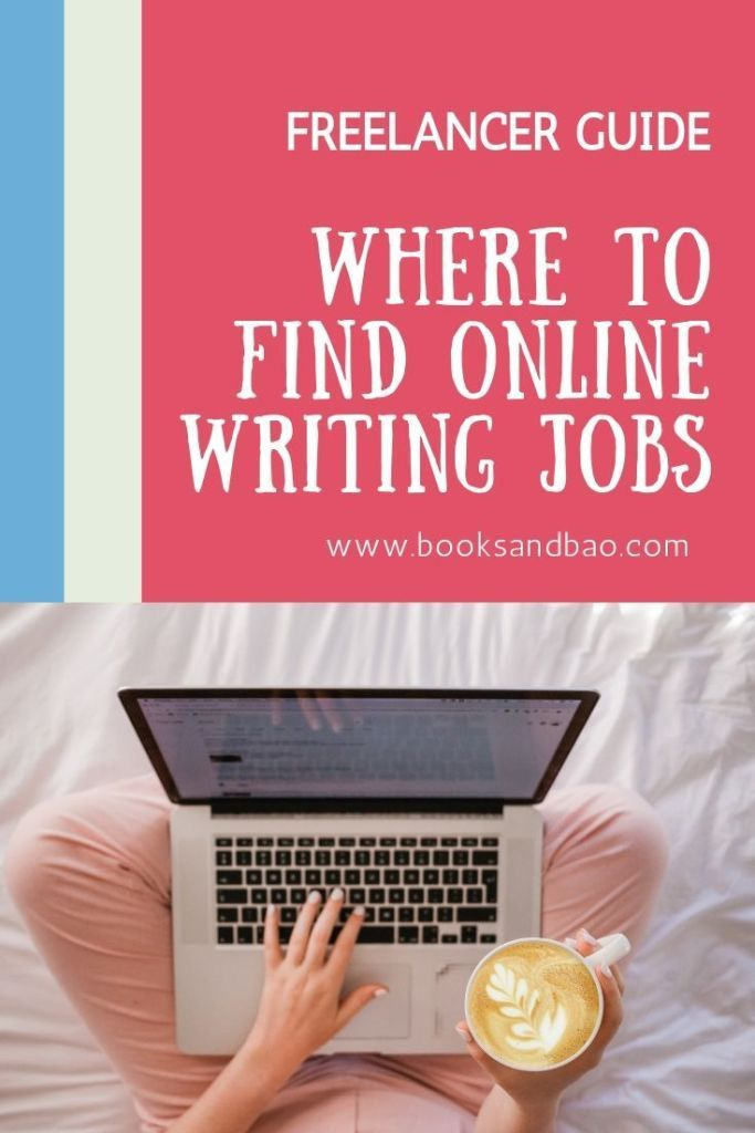 Where To Find Online Writing Jobs A Freelancer Guide Books And Bao Finding Online Writing Jobs Isn T Eas Online Writing Jobs Freelancers Guide Writing Jobs