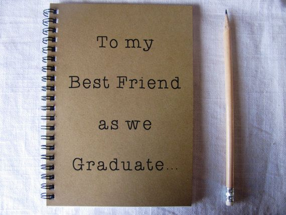 To my Best Friend as we Graduate... - 5 x 7 journal on Etsy, $6.00