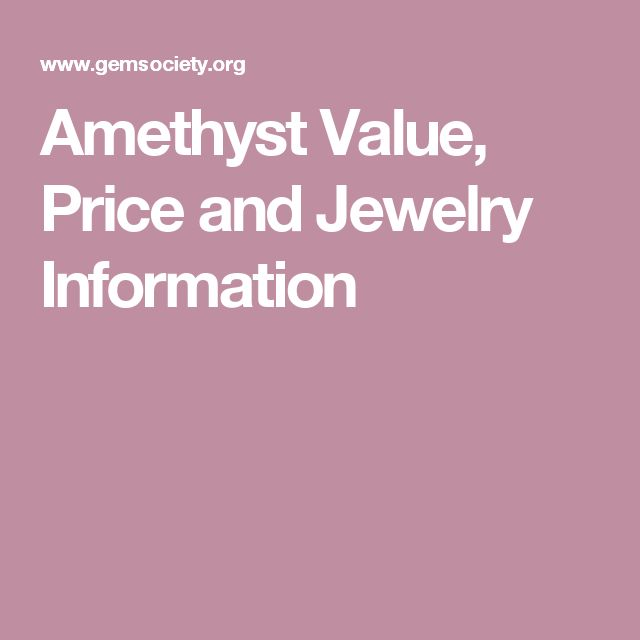 Amethyst Value, Price and Jewelry Information