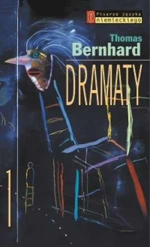 Dramaty - Thomas Bernhard - Lubimyczytać.pl