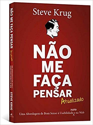 071f85365 Não me faça pensar - 9788576088509 - Livros na Amazon Brasil | UI ...