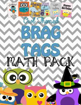 This collection of Brag Tags are full color and created with an owl theme, this packet celebrates the various 1st grade Math milestones.Each page has 9 brag tags, once cut they are 3.5 x 2.75in. Included in the Product: Prized Problem Solver, Data Collection Master, Addition Master, 2D Shape Master, Addition Strategies Master, 2 Digit Numbers Master, Number Cruncher, Equal Parts Master, 3D Shape Master, Subtraction Master, Subtraction Strategies Master, The Counter, Time Master, Money…