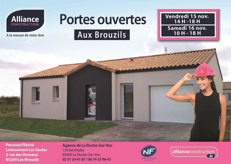 Porte Ouverte Alliance Construction Les 15 Et 16 Novembre Prochains Aux Brouzils En Vendée Venez