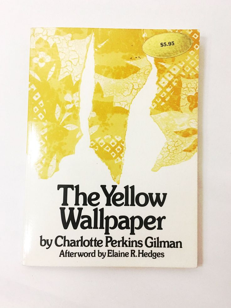 The Yellow Wallpaper book by Charlotte Perkins Gilman. FIRST EDITION. Book on Feminism, Women's Rights, Emancipation. Wonderful Gift!