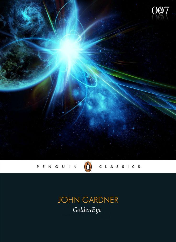 """John Gardner """"GoldenEye"""" (Penguin Classics)"""