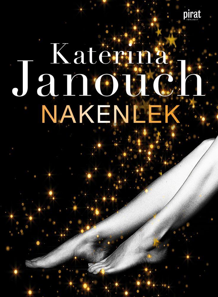 Nakenlek av Katerina Janouch. Utkommer på Piratfölaget. Foton: Shutterstock.