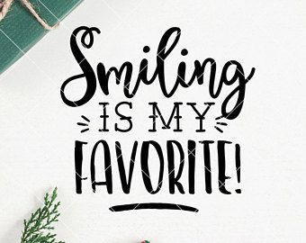 INSTANT SVG/DXF Smiling is my Favorite!, christmas svg