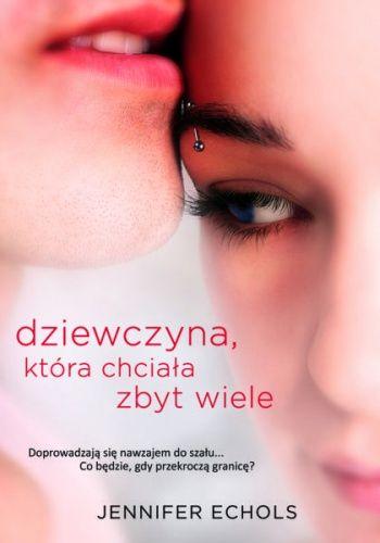 Okładka książki Dziewczyna, która chciała zbyt wiele