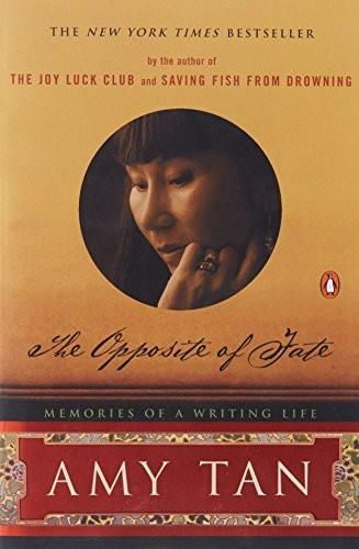 The Opposite of Fate: Memories of a Writing Life