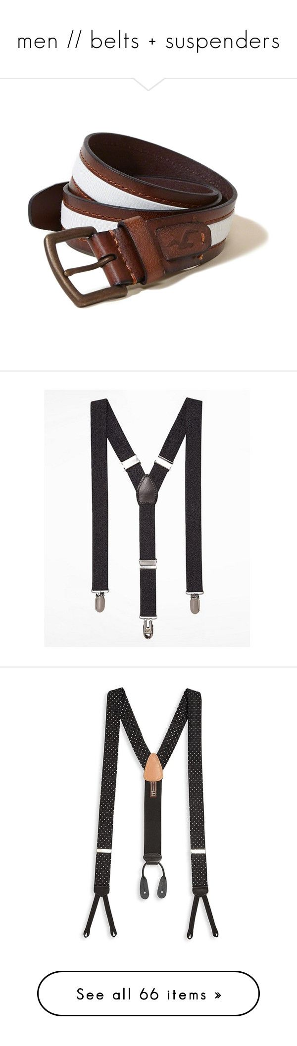 """men // belts + suspenders"" by freckledreams ❤ liked on Polyvore featuring men's fashion, men's accessories, men's belts, brown and white, mens brown leather belt, mens brown belt, mens white belt, mens white leather belt, light brown and mens woven belts"