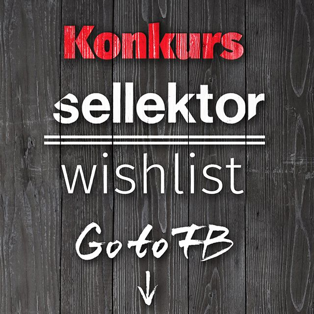 www.sellektor.com konkurs!!!! wishlist Facebook!