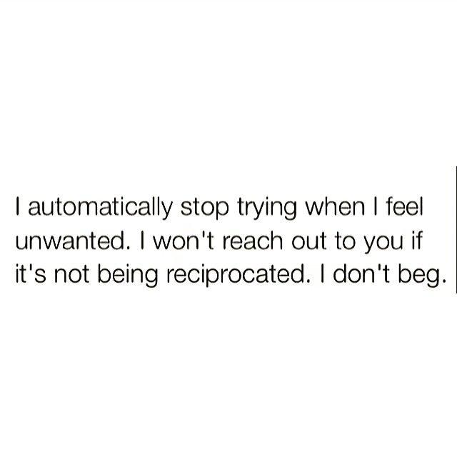 I don't beg.