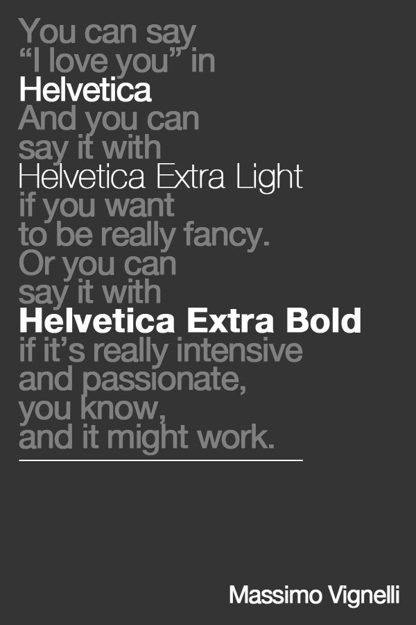 my boyfriend says i am obsessed with helvetica