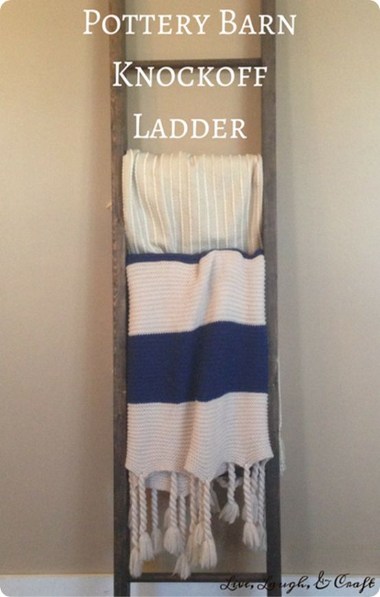 DIY Home Decor ~ Save $200 off the cost of Pottery Barn's blanket ladder by making your own!