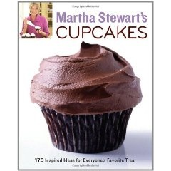 Martha Stewart's Cupcakes: 175 Inspired Ideas for Everyone's Favorite Treat (Clarkson Potter)