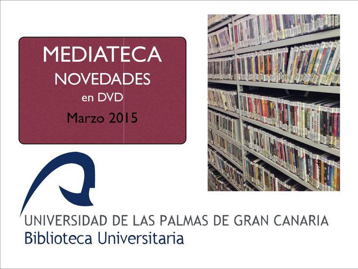 Novedades dvd marzo 2015  Selección de las películas incorporadas recientemente a nuestro catálogo de DVDs de la Biblioteca Universitaria. Carteles originales en su mayoría. También se incluye el título en castellano y la signatura suplementaria para su localización inmediata en el Servicio de Mediateca.