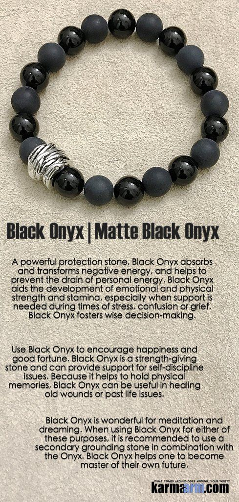 Use Black Onyx to encourage happiness and good fortune. Black Onyx is a strength-giving stone and can provide support for self-discipline issues. Because it helps to hold physical memories, Black Onyx can be useful in healing old wounds or past life issues....Bracelets I #Mens Womens Beaded & Charm Yoga Mala I Meditation & #Mantra I Spiritual. Matte Black Onyx .