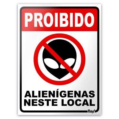 Placa Proibido Alienígenas Neste Local 20X15 - Yaay