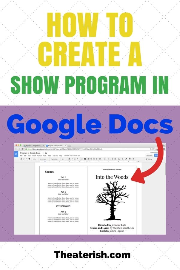 how to create a show program in google docs theatre education pinterest google docs teaching theatre and teaching