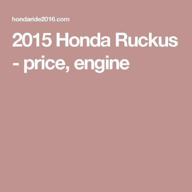 2015 Honda Ruckus - price, engine