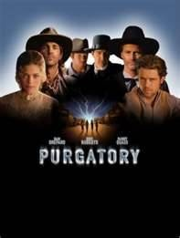 purgatory movie - Bing Images If you've never seen this movie your missing out.  Its really good.