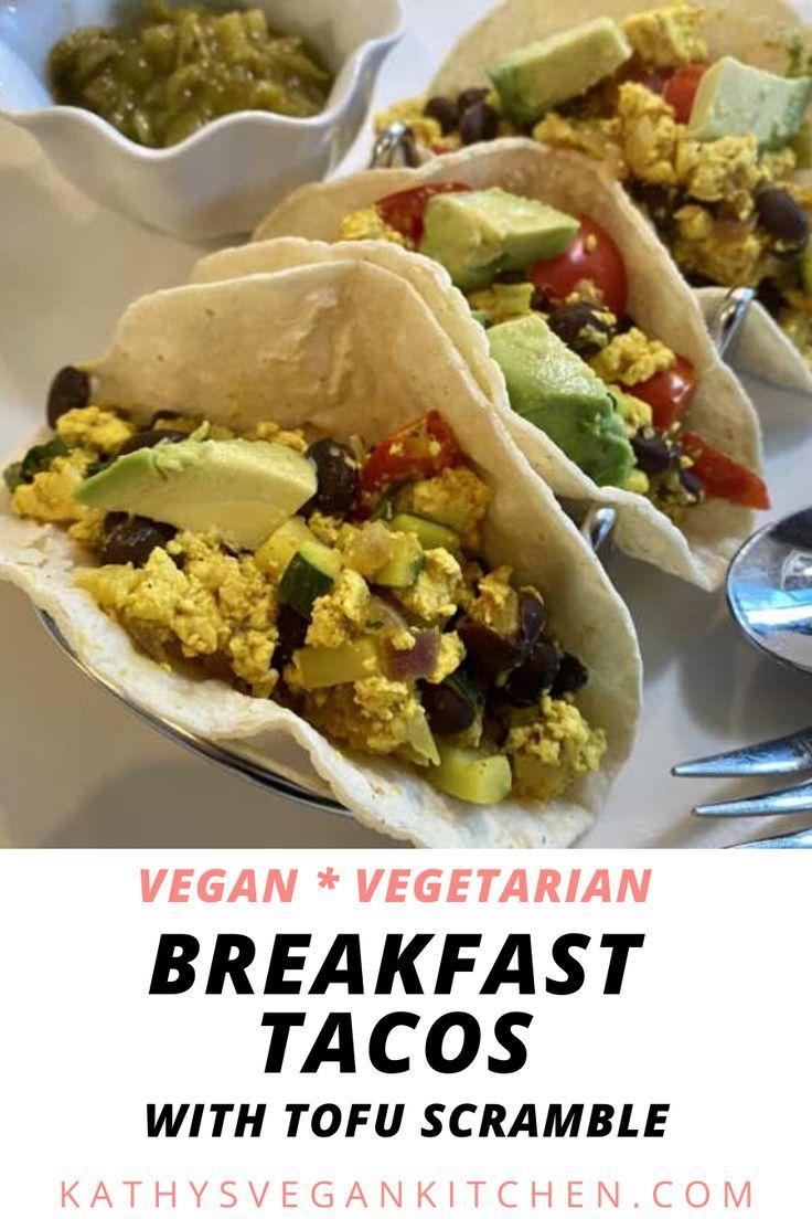 Vegan Breakfast Tacos Recipe Kathy S Vegan Kitchen Recipe In 2020 Vegan Breakfast Options Plant Based Recipes Breakfast Vegan Breakfast
