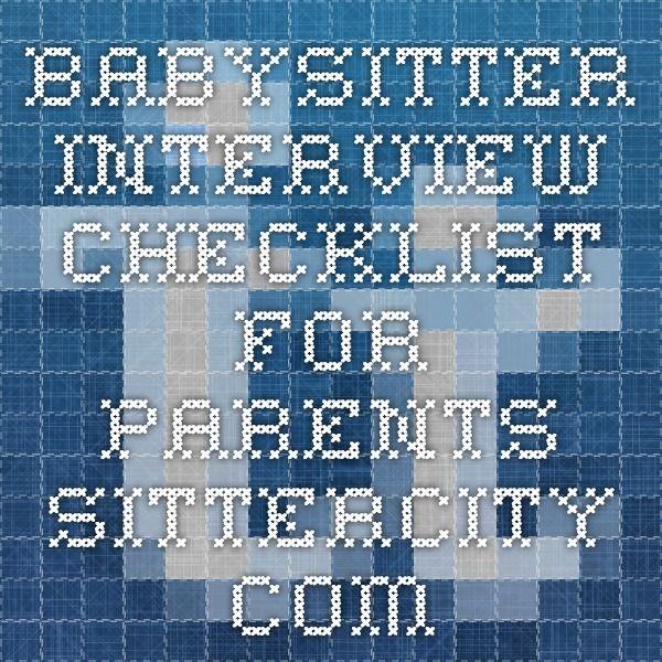 babysitter interview checklist - Babysitter Interview Questions For Babysitters