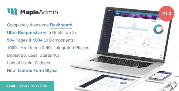 Maple Admin - Responsive Bootstrap Admin Template . Maple Admin is a popular open source WebApp template for admin dashboards and admin panels. It's responsive HTML template, which is based on the Bootstrap 3.3.7 framework. It utilizes all of the Bootstrap components in design and re-styles many commonly used plugins to create a consistent design