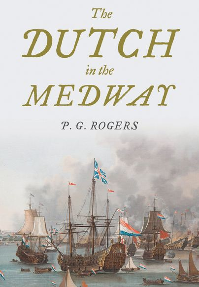 The Dutch in the Medway (NEW RELEASE) http://www.pen-and-sword.co.uk/The-Dutch-in-the-Medway-Hardback/p/12779