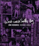West Coast Seattle Boy - Jimi Hendrix: Voodoo Child [Blu-Ray Disc]