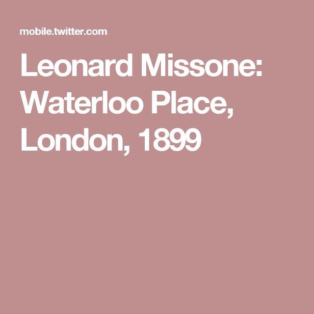 Leonard Missone: Waterloo Place, London, 1899