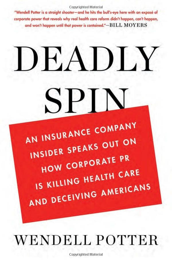 A Very Scary View From Inside Health Insurance Companies Health