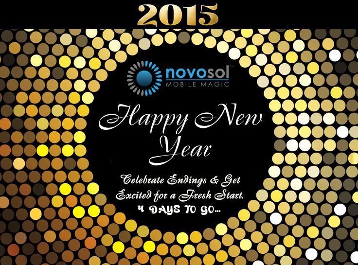 Let the New Year be an entirely fresh start towards achieving all our goals. Welcome with us the New Year 2015 in 4 Days. Greetings from novosol.biz