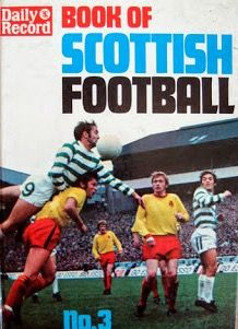 Daily Record Book of Scottish Football No. 3 in 1972.